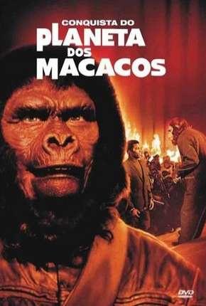 Filme A Conquista do Planeta dos Macacos