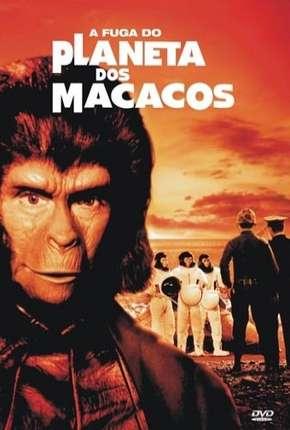 Filme A Fuga do Planeta dos Macacos