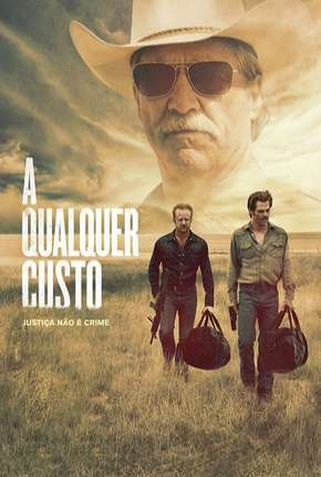 Filme A Qualquer Custo - Hell or High Water