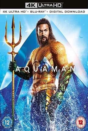 Aquaman 4K Torrent Download   BluRay 4K