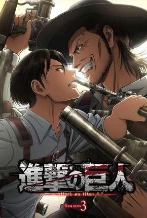 Anime Ataque dos Titãs - 3ª Temporada Parte 2 Legendada
