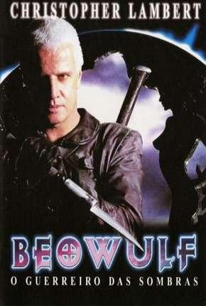 Filme Beowulf - O Guerreiro das Sombras