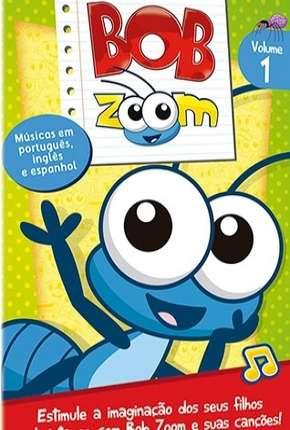 Desenho Bob Zoom - Coleção Desenho Infantil