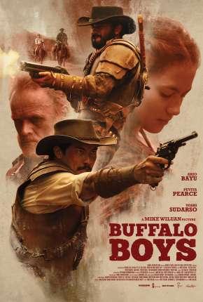 Filme Buffalo Boys - Legendado