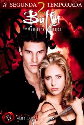 Série Buffy, A Caça-Vampiros - 2ª Temporada