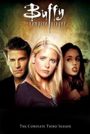 Série Buffy, A Caça-Vampiros - 3ª Temporada