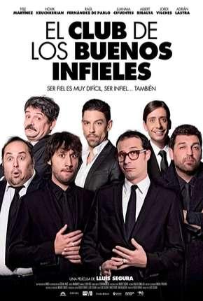 Filme Clube dos Infiéis Honestos