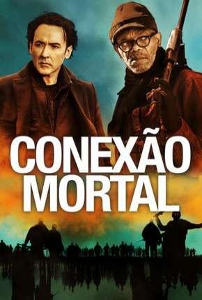 Filme Conexão Mortal