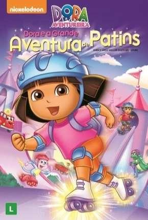 Dora a Aventureira - Dora e a Grande Aventura de Patins Torrent Download DVDRip