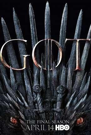 Série Game of Thrones - 8ª Temporada Legendada