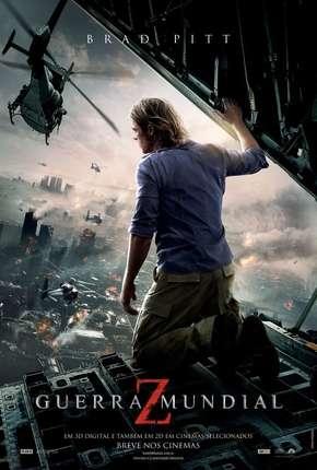 Filme Guerra Mundial Z - Sem Cortes