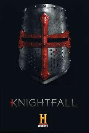 Série Knightfall - A Guerra do Santo Graal 2ª Temporada