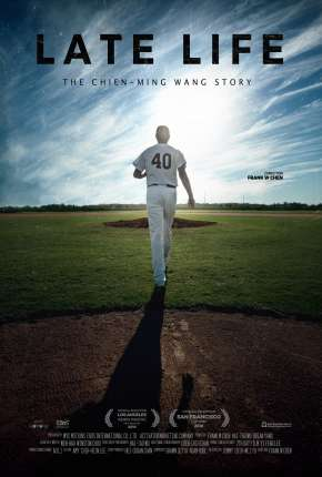 Late Life - The Chien-Ming Wang Story Legendado Torrent Download   720p