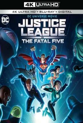 Liga da Justiça vs. os Cinco Fatais 4K