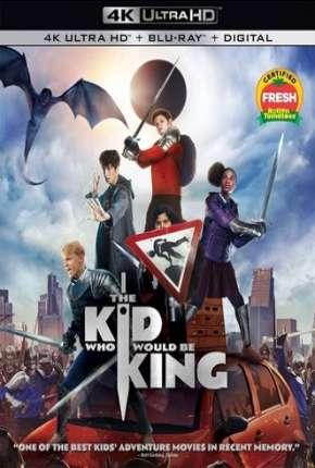 Filme O Menino Que Queria Ser Rei - 4K