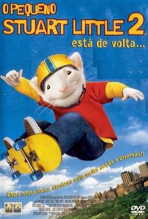 Filme O Pequeno Stuart Little 2