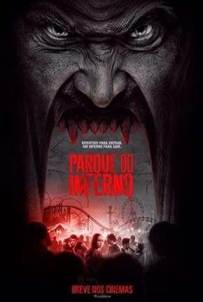 Parque do Inferno Torrent Download     BluRay 720p 4K 1080p