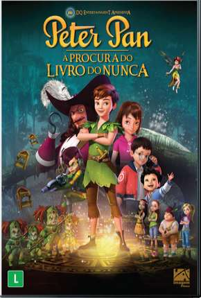 Peter Pan À Procura do Livro do Nunca Full HD Torrent Download    720p 1080p
