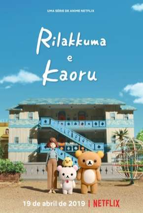 Anime Rilakkuma e Kaoru