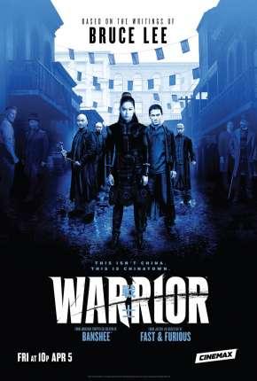 Série Warrior - 1ª Temporada Legendada