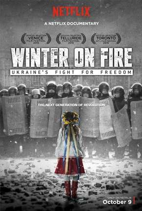 Filme Winter on Fire - Ukraines Fight for Freedom