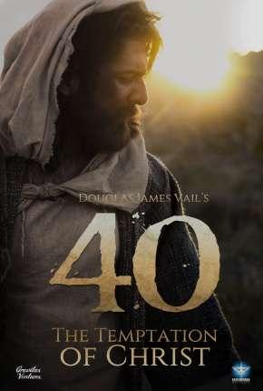 Filme 40 - A Tentação de Cristo - Legendado