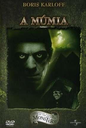 Filme A Múmia (1932) Clássico