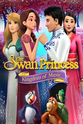 Filme A Princesa Encantada - O Reino da Música