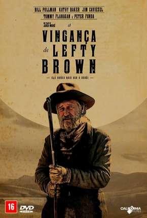 Filme A Vingança de Lefty Brown - The Ballad of Lefty Brown