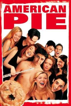Filme American Pie - A Primeira Vez é Inesquecível - Sem Cortes Remux