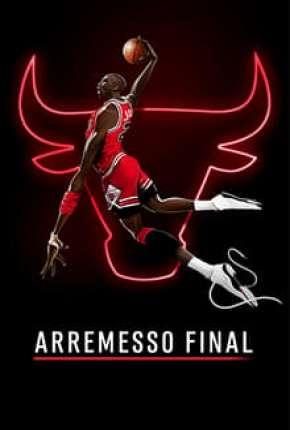 Série Arremesso Final - 1ª Temporada