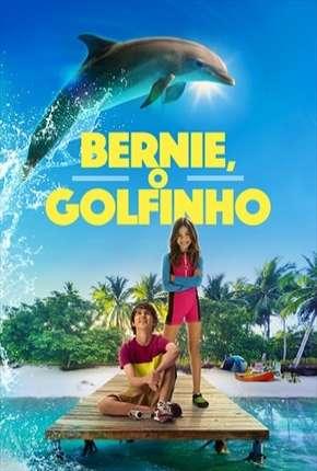 Filme Bernie, O Golfinho
