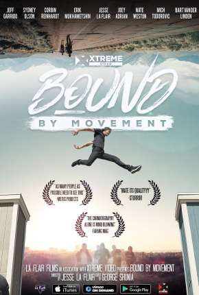 Filme Bound By Movement - Legendado