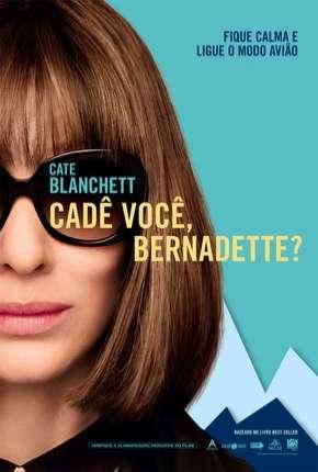 Filme Cadê Você, Bernadette?