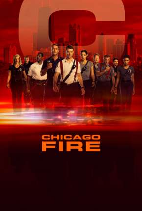 Série Chicago Fire - Heróis Contra o Fogo - 8ª Temporada