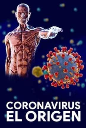 Série Coronavírus - A Origem