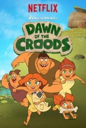 Desenho Croods, o início - 1ª Temporada