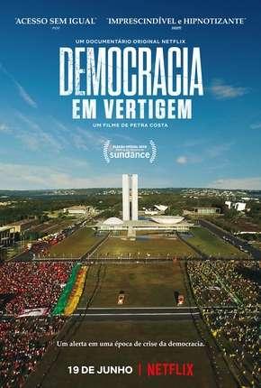 Filme Democracia em Vertigem