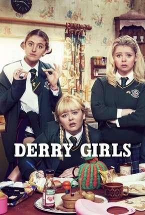 Série Derry Girls - 2ª Temporada Legendada