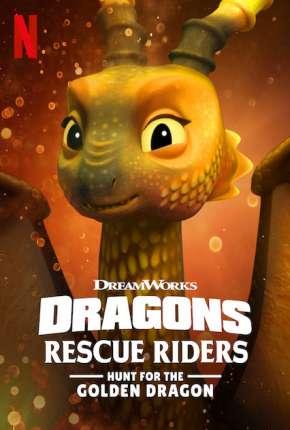 Desenho Dragões - Equipe de Resgate - Em Busca do Dragão Dourado