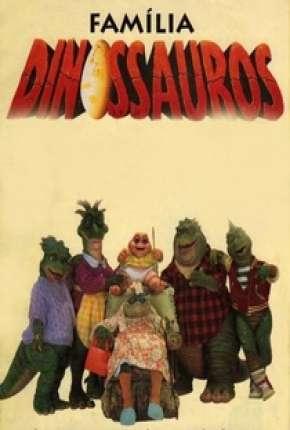 Série Família Dinossauros - Completo