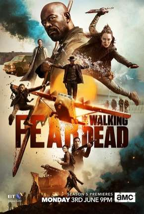 Série Fear the Walking Dead - 5ª Temporada