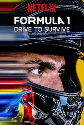Série Fórmula 1 - Dirigir para Viver - 1ª Temporada