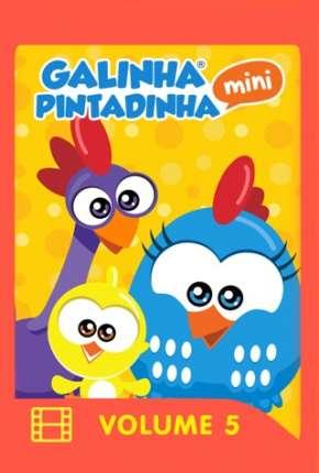 Filme Galinha Pintadinha Mini - Volume 5 e 6