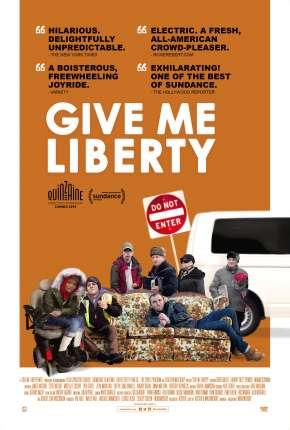 Filme Give Me Liberty - Legendado