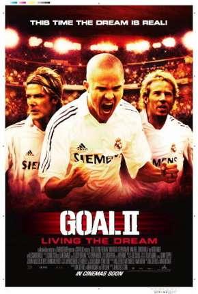 Filme Gol II - Vivendo o Sonho