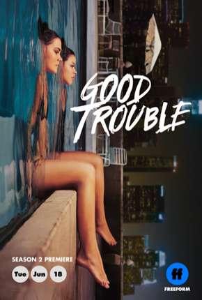 Série Good Trouble - 2ª Temporada Legendada