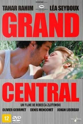 Filme Grand Central