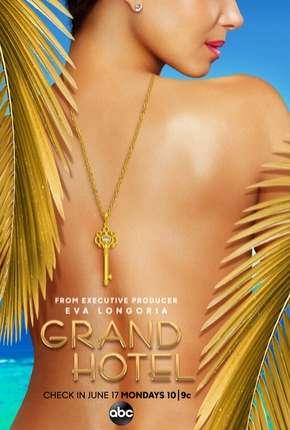 Série Grand Hotel - 1ª Temporada Legendada