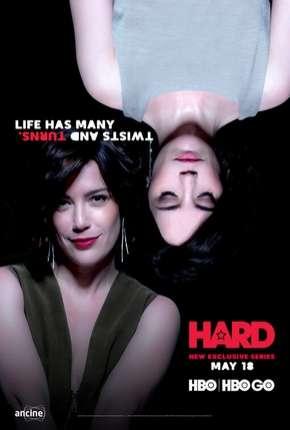 Série Hard - 1ª Temporada
